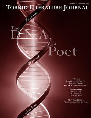 Torrid Literature Journal Volume IV - The D.N.A. of a Poet