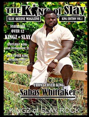 Slay Queenz Magazine 'The King of Slay' Vol.1