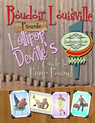 Boudoir Louisville's Guide to Pinup Posing, with Lollipop Deville!