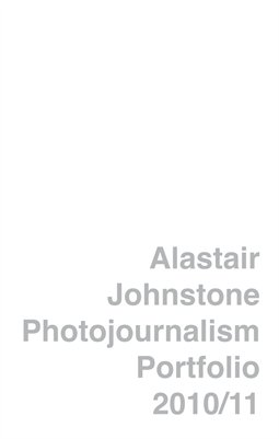 Alastair Johnstone Photojournalism Portfolio 2010/11