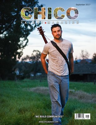 Chico Talent Magazine September 2017 Edition