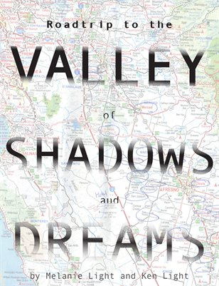 Roadtrip to the Valley of Shadows and Dreams