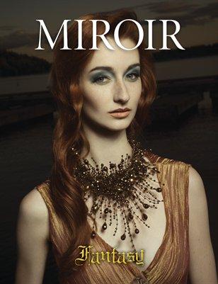 MIROIR MAGAZINE • Fantasy • Andrew Sars