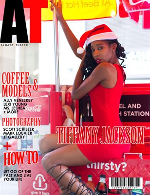 Alwayz Therro - Tiffany Jackson - December 2016 - Issue 77