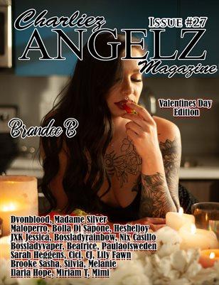 Charliez Angelz Issue #27 - VDAY - Brandee B
