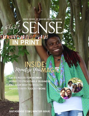 Monetize Your Magic - Winter Issue