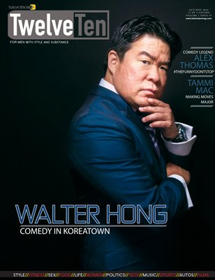 TWELVETEN MAGAZINE OCT/NOV 2016 VOL.1#5 - WALTER HONG (1 OF 3 COVERS)
