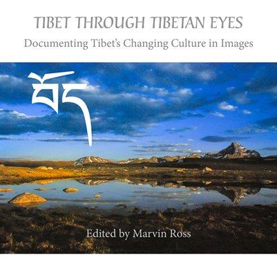 Tibet Through Tibetan Eyes 4th Edition