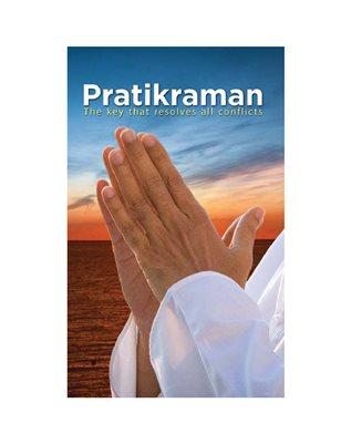 Pratikraman: Freedom Through Apology & Repentance (Abr.)