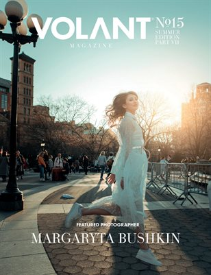 VOLANT Magazine #15 - SUMMER Edition Part VII