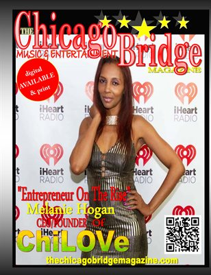 "5Star ""Entrepreneur On The Rise"" Melanie Hogan Ceo/Founder Of ChiLove"
