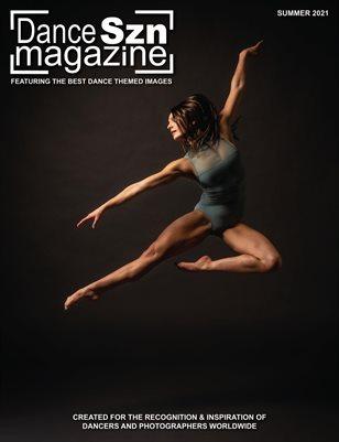 Dance Szn Magazine Summer 2021 Print OR Digital