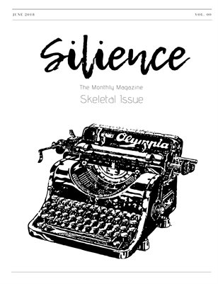 Silience: The Monthly Magazine (Issue 00)