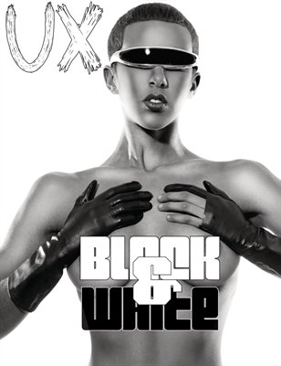 UX Magazine Issue 11 (The Black and White Issue) Cover 3 The Monthly Coffee Table Book For The Glamour Enthusiast