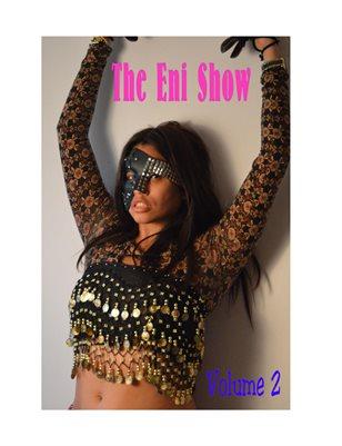The Eni Show Vol 2