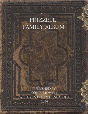 Frizzell Family Photo Album, Marshall County, Kentucky
