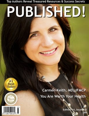 PUBLISHED! #14 featuring Carmen Keith MD