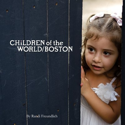 Children of the World/Boston Book 4/2013