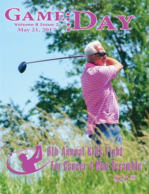 Volume 8 Issue 2 - 6th Annual Kids Fight For Cancer 4 Man Scramble