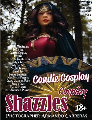 Shazzles Cosplay Issue #103 VOL 1 Cover Model Candie Cosplay