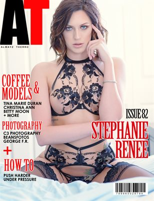 Alwayz Therro - Stephanie Renee - May 2017 - Issue 82
