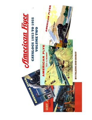 AMERICAN FLYER  CATALOGS 1953 TO 1955 VOL 2