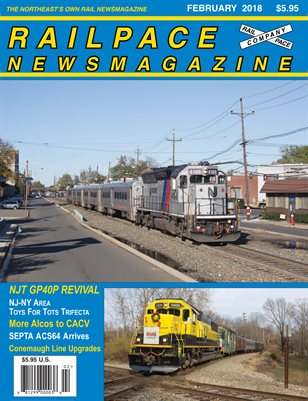 FEBRUARY 2018 Railpace Newsmagazine