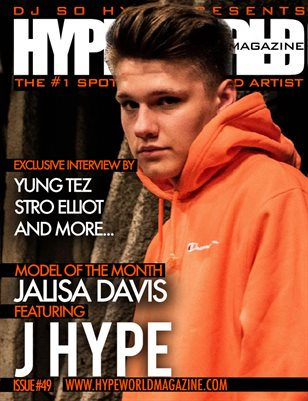 HYPE WORLD MAGAZINE ISSUE #49