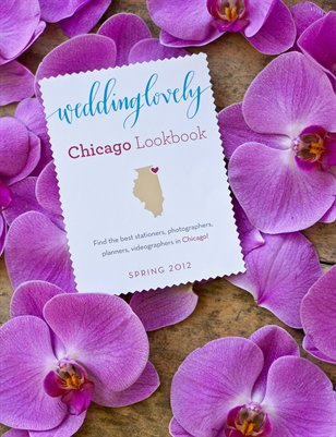 Chicago WeddingLovely Lookbook, Spring 2012