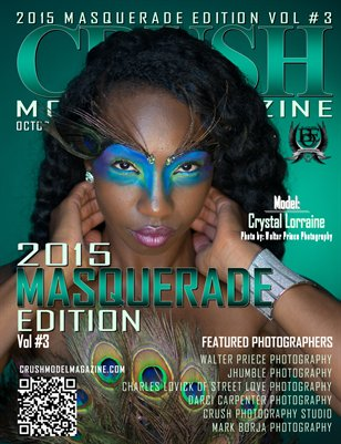 CRUSH MODEL MAGAZINE 2015 MASQUERADE EDITION VOL #3
