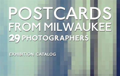 Postcards from Milwaukee