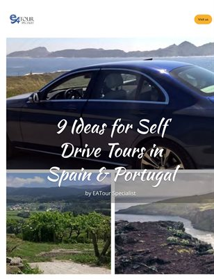 9 Ideas for Self Drive Tours in Spain & Portugal