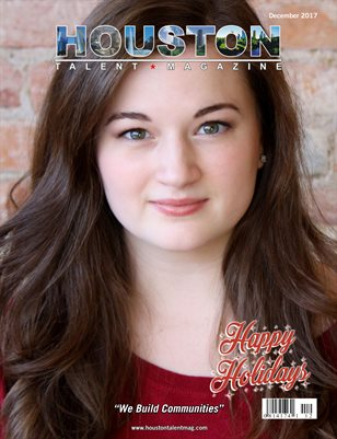 Houston Talent Magazine December 2017 Edition