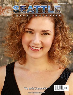 Seattle Talent Magazine November 2016 Edition