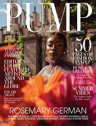PUMP Magazine | The Ultimate Fashion & Beauty Issue | Vol.1 | May 2021