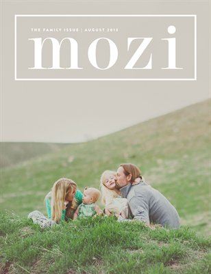 Mozi Magazine, August 2013 - Family Edition