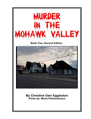 Murder in the Mohawk Book 2, Second Edition