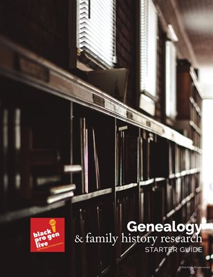 BlackProGen LIVE - Genealogy & Family History Research Starter Guide