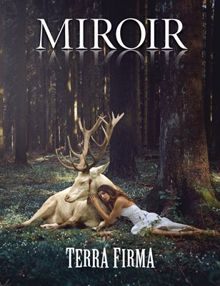 MIROIR MAGAZINE • Terra Firma • Katharina Jung