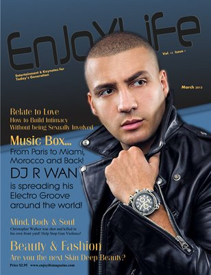 Enjoy Life Magazine Volume 12 Issue 1 DJ R-WAN