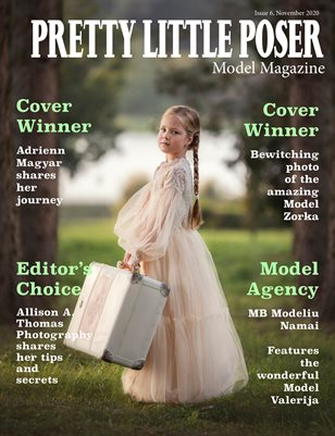 Pretty Little Poser Model Magazine - Issue 6 - November 2020