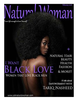 Natural Woman Magazine Feb 2016 I Want Black Love
