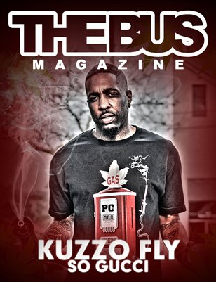 The Bus Magazine ft. Kuzzo Fly