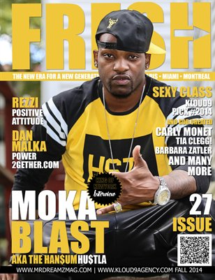 MOKA BLAST FRESH MR DREAMZ MAGAZINE