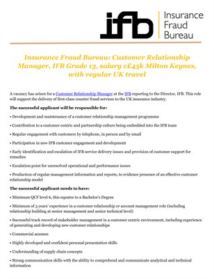 Insurance Fraud Bureau: Customer Relationship Manager, IFB Grade 13, salary c£45k Milton Keynes, with regular UK travel
