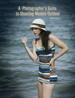 A Photographer's Guide to Shooting Models Outdoor