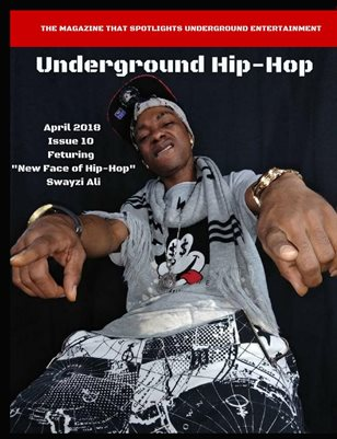 Underground Hip-Hop Magazine April Issue 10