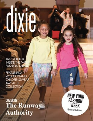 Dixie Magazine - New York Fashion Week Special Edition Vol. 2