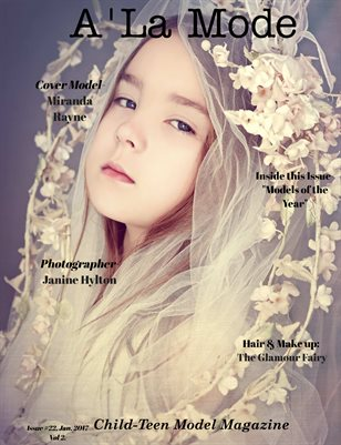 A'La Mode Child-Teen Model Magazine, Vol 2,Issue# 23