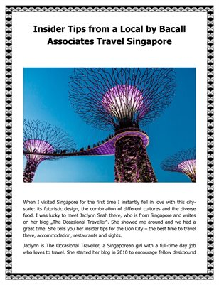 Insider Tips from a Local by Bacall Associates Travel Singapore